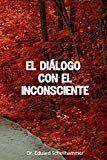 El Diálogo con el Inconsciente